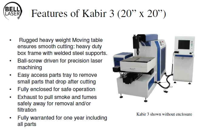 Kabir 3 Precision Moving Table Laser Machine - Features List
